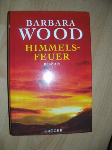 Barbara Wood - Himmelsfeuer